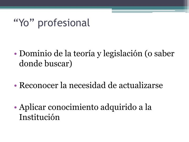 """""""Yo"""" profesional"""