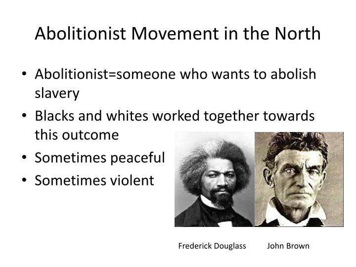 Abolitionist Movement in the North