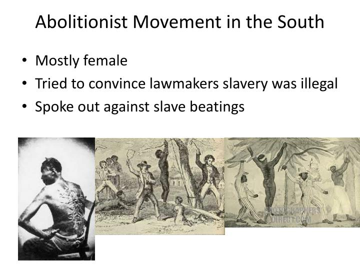 Abolitionist Movement in the South