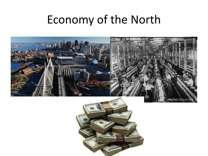 Economy of the North