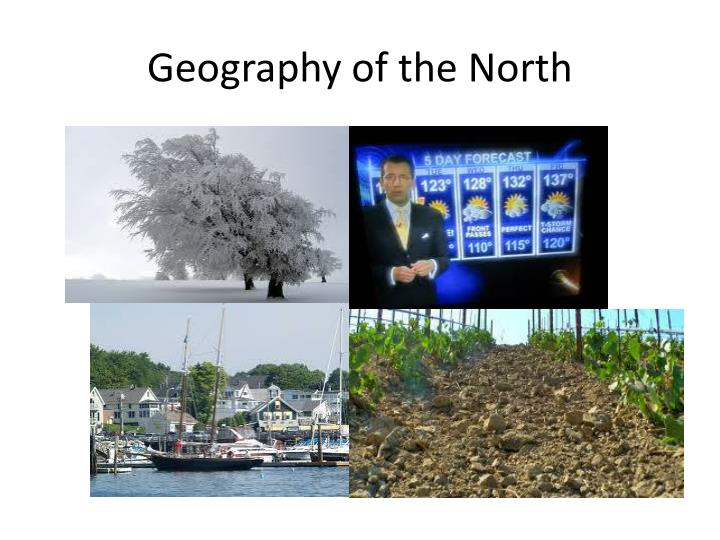 Geography of the North