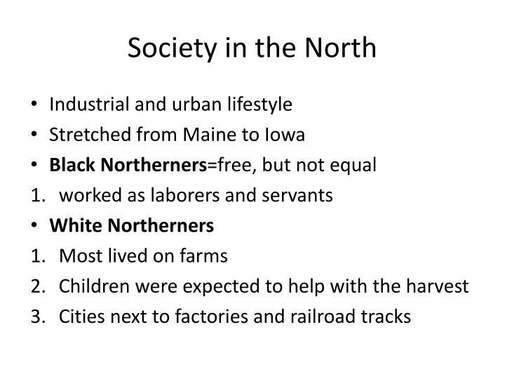 Society in the North