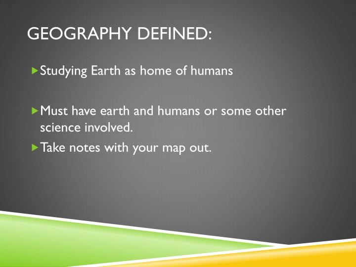 Geography Defined:
