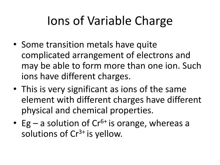 Ions of Variable Charge