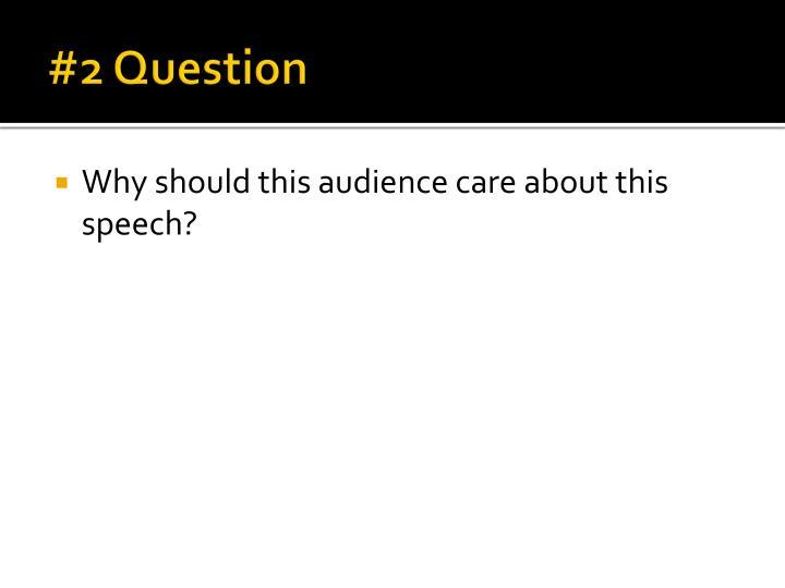 #2 Question