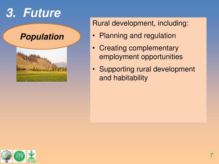Rural development, including: