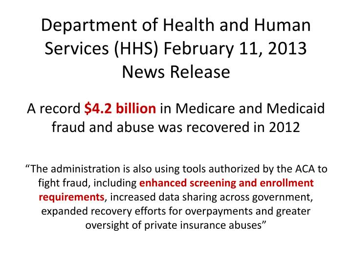 Department of Health and Human Services (HHS) February 11, 2013
