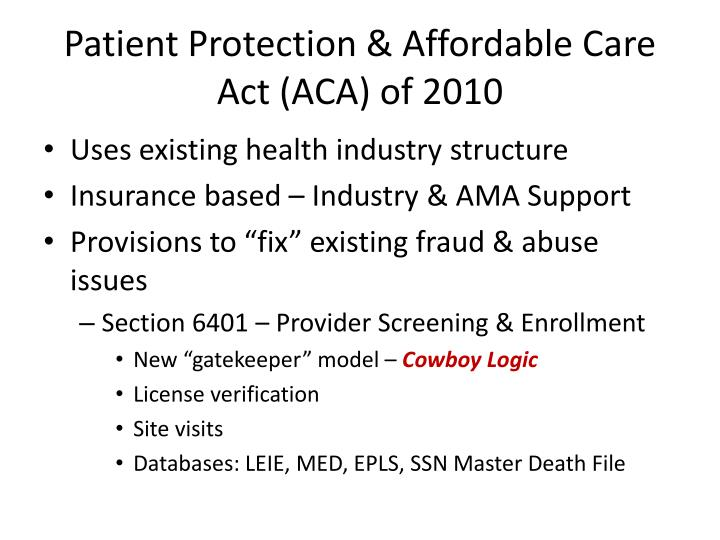 Patient Protection & Affordable Care Act (ACA) of 2010