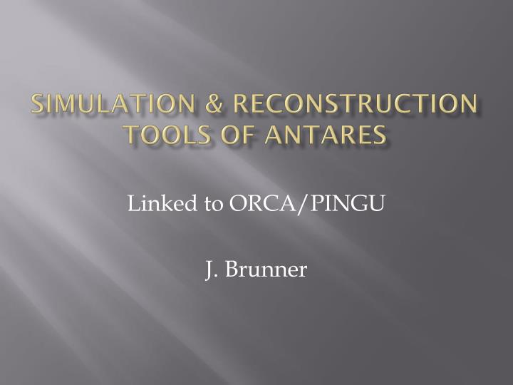 Simulation reconstruction tools of antares