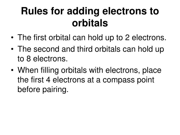 Rules for adding electrons to