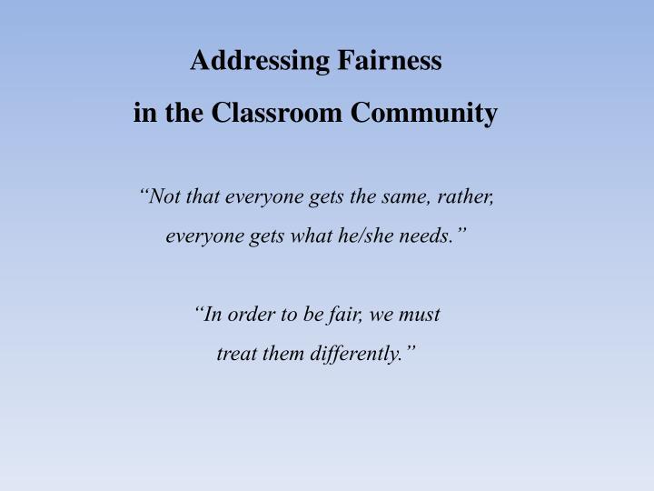 Addressing Fairness