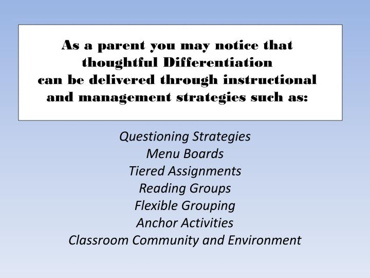 As a parent you may notice that thoughtful Differentiation                                    can