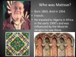 who was matisse
