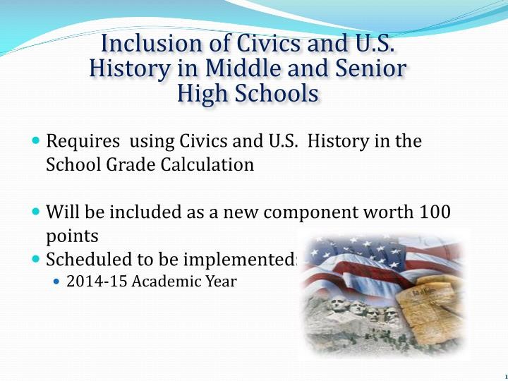 Inclusion of Civics and U.S. History in Middle and Senior High Schools