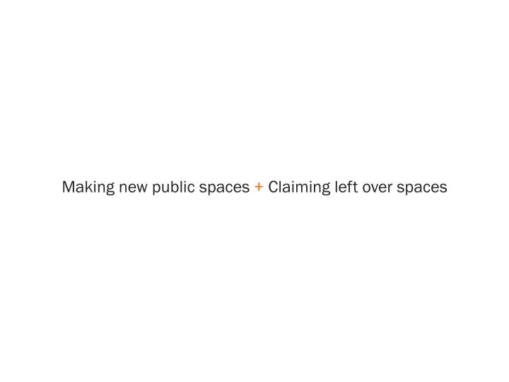 Making new public spaces