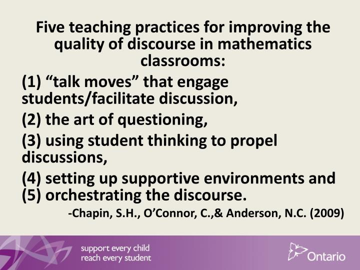 Five teaching practices for improving the quality of discourse in mathematics classrooms: