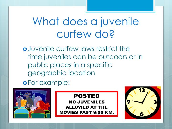 What does a juvenile curfew do?
