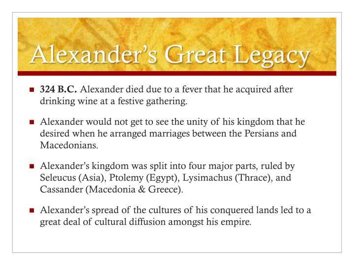 Alexander's Great Legacy