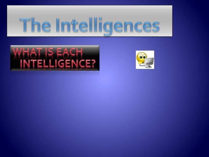 The Intelligences