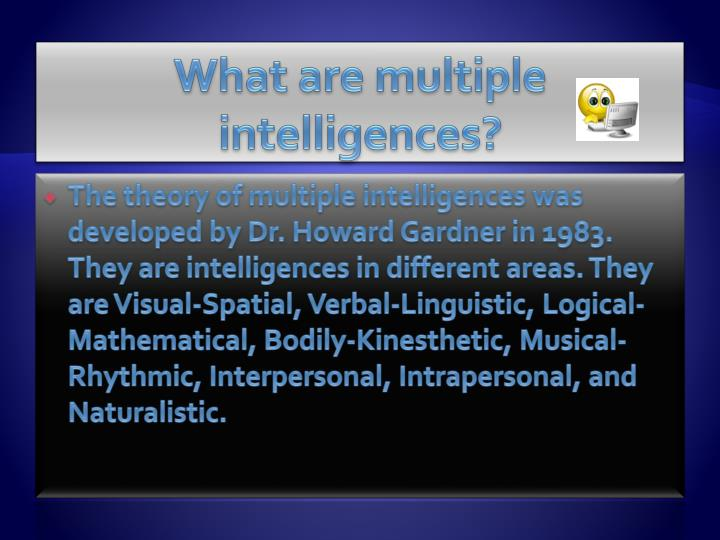 What are multiple intelligences?