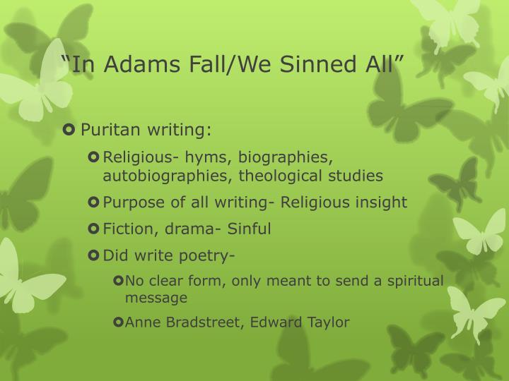 """""""In Adams Fall/We Sinned All"""""""