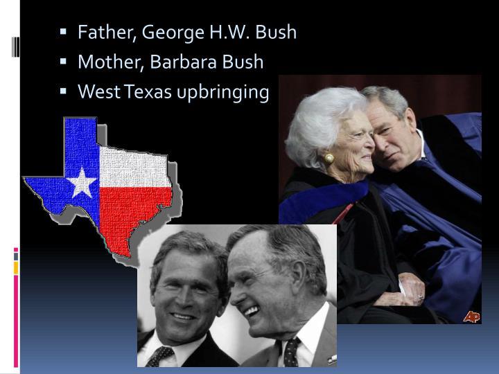Father, George H.W. Bush