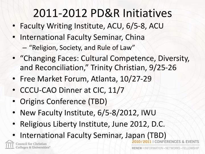 2011 2012 pd r initiatives