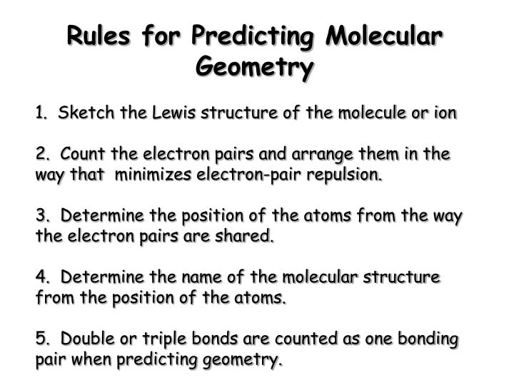 Rules for Predicting Molecular Geometry