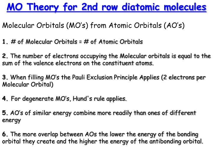 MO Theory for 2nd row diatomic molecules