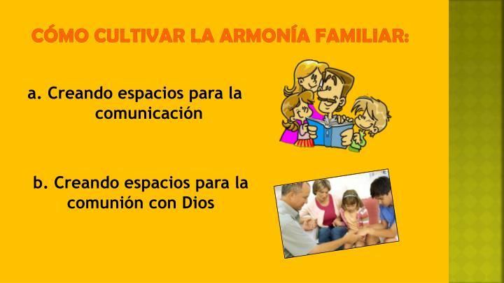 Cómo cultivar la armonía familiar: