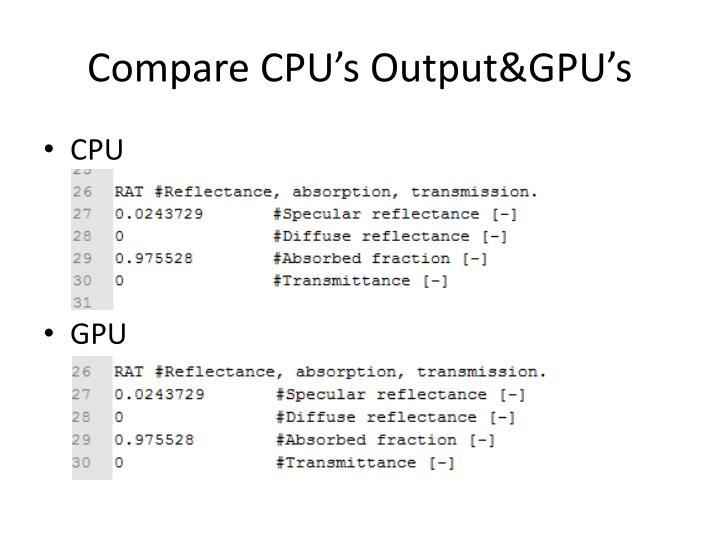 Compare CPU's Output&GPU's