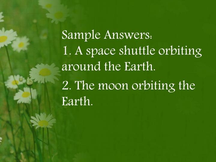 Sample Answers: