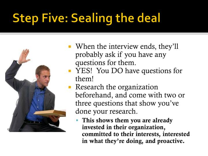 Step Five: Sealing the deal