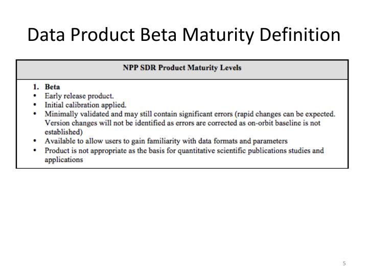 Data Product Beta Maturity Definition