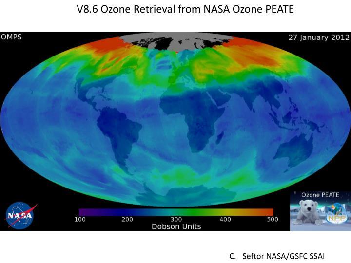V8.6 Ozone Retrieval from NASA Ozone PEATE