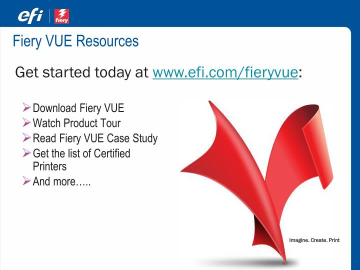 Fiery VUE Resources