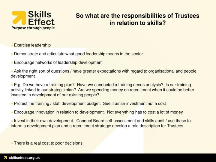 So what are the responsibilities of Trustees in relation to skills?