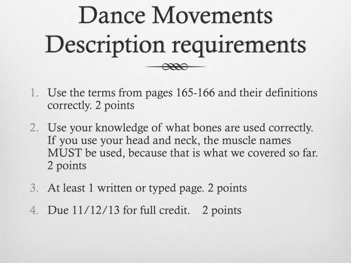 Dance Movements Description requirements