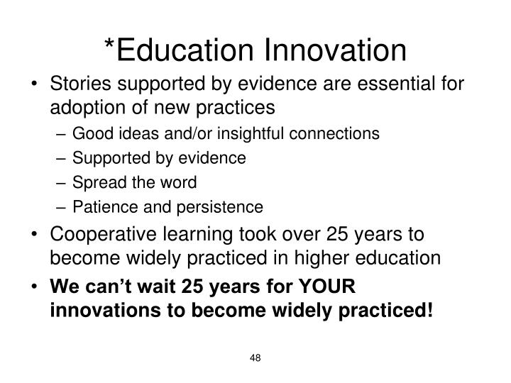 *Education Innovation