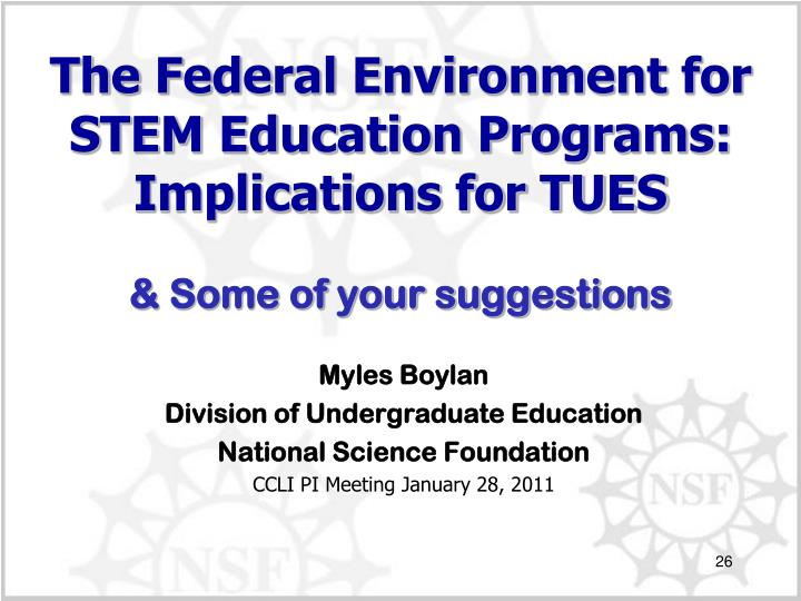 The Federal Environment for STEM Education Programs: Implications for TUES