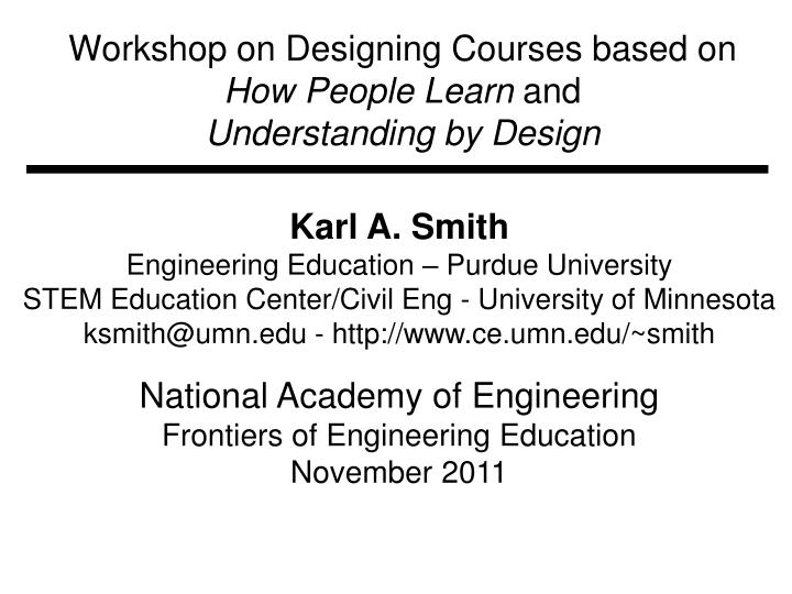 Workshop on designing courses based on how people learn and understanding by design