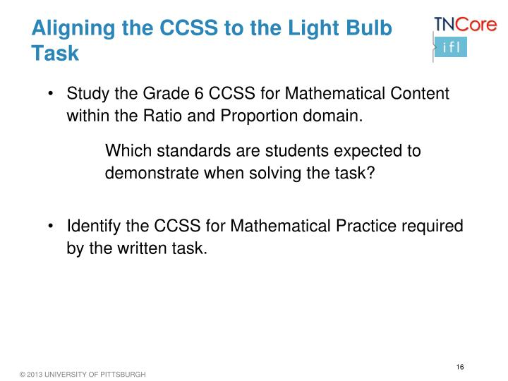 Aligning the CCSS to the Light Bulb Task