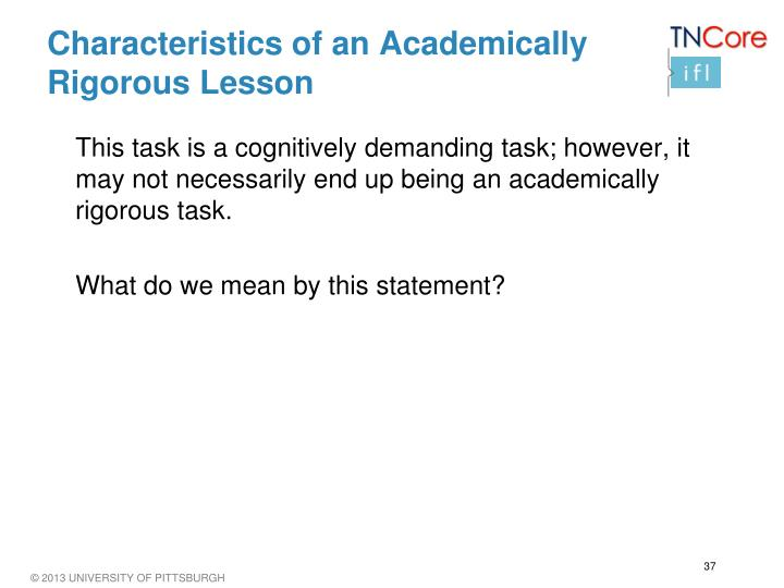 Characteristics of an Academically Rigorous Lesson