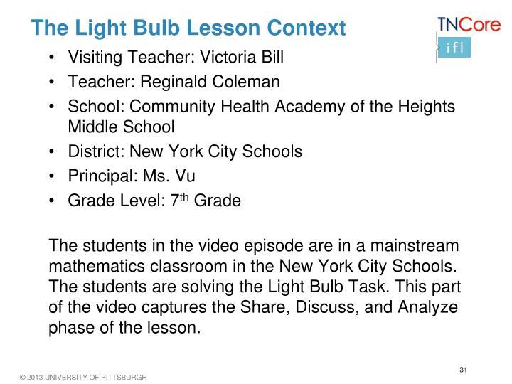 The Light Bulb Lesson Context
