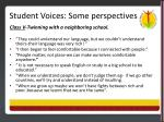 student voices some perspectives