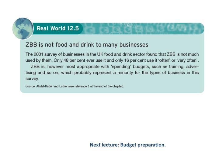 Next lecture: Budget preparation.