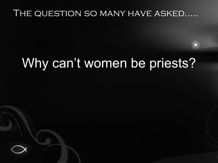The question so many have asked…..