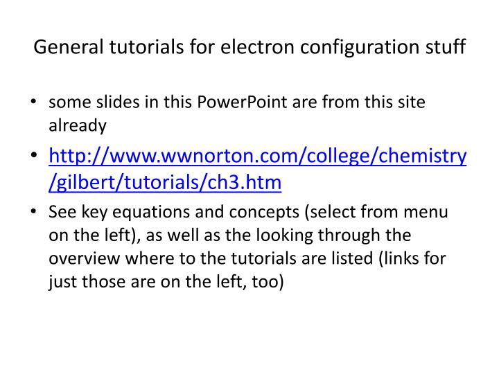 General tutorials for electron configuration stuff