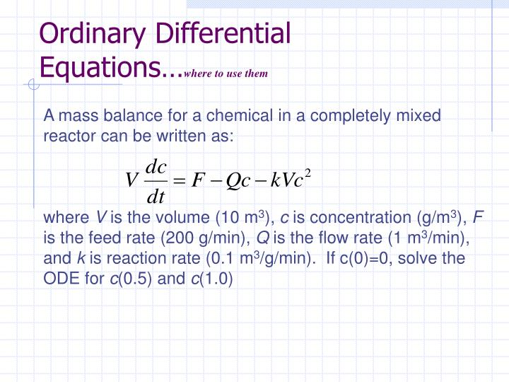 Ordinary differential equations where to use them1