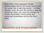 education and preservation